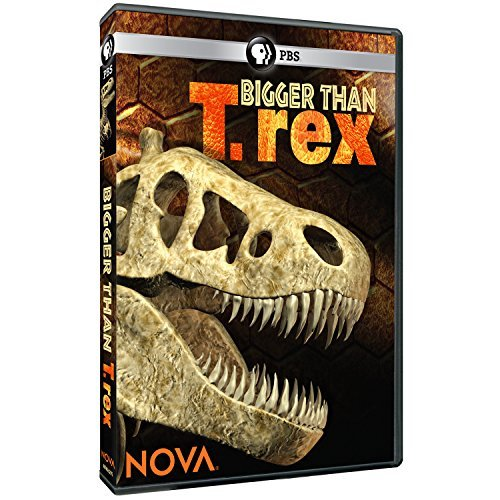 Nova Bigger Than T Rex Pbs