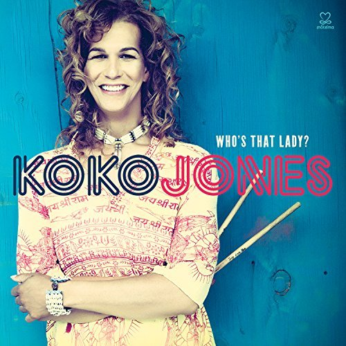 Koko Jones Who's That Lady