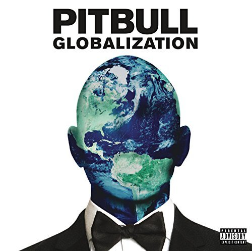 Pitbull Globalization Explicit Explicit Version