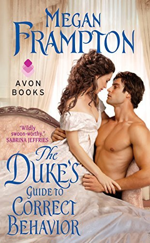 Megan Frampton The Duke's Guide To Correct Behavior A Dukes Behaving Badly Novel