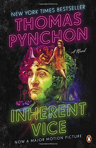 Thomas Pynchon Inherent Vice A Novel (movie Tie In)