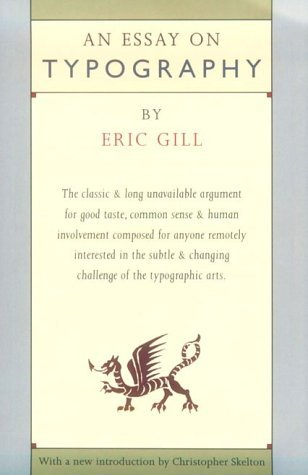 Eric Gill Essay On Typography Revised