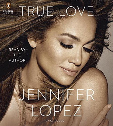 Jennifer Lopez True Love
