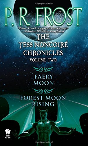 P. R. Frost The Tess Noncoire Chronicles Volume Ii