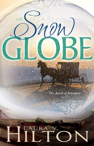 Laura V. Hilton The Snow Globe