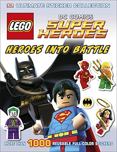 Julia March Ultimate Sticker Collection Lego Dc Comics Super Heroes Heroes Into Battle