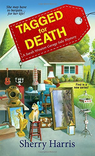 Sherry Harris Tagged For Death A Sarah Winston Garage Sale Mystery