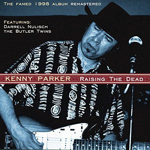 Kenny Parker Raising The Dead