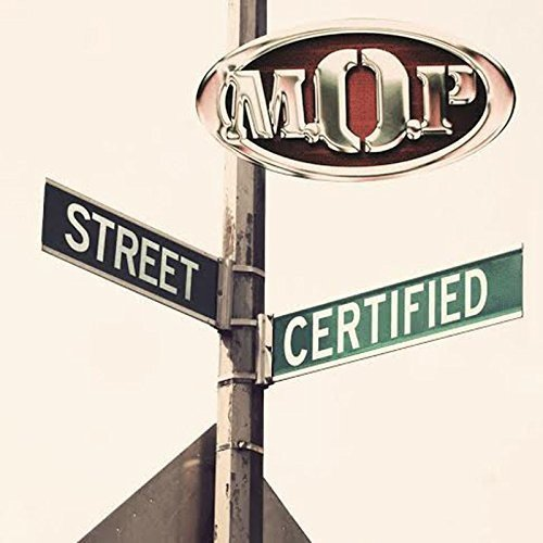 M.O.P. Street Certified Explicit Version