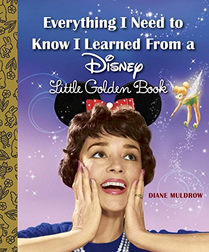 Diane Muldrow Everything I Need To Know I Learned From A Disney