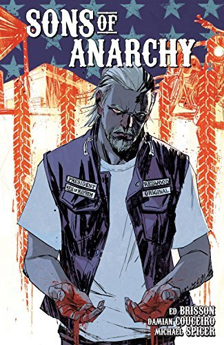 Ed Brisson Sons Of Anarchy Volume 3