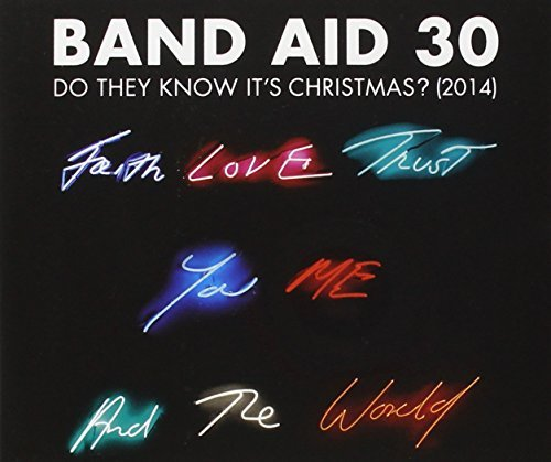 Band Aid 30 Do They Know Its Christmas?
