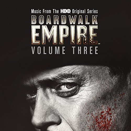 Boardwalk Empire Vol. 3 Music From The Hbo Original Series