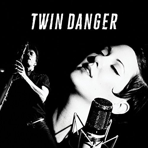 Twin Danger Twin Danger