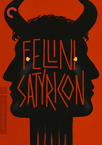 Fellini Satyricon Fellini Satyricon DVD R Criterion Collection