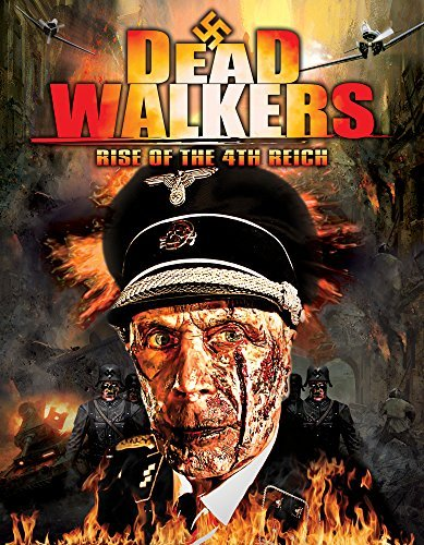 Dead Walkers Rise Of The Fourth Reich Dead Walkers Rise Of The Fourth Reich DVD Nr