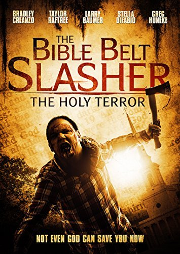 Bible Belt Slasher Holy Terror Bible Belt Slasher Holy Terror DVD Nr