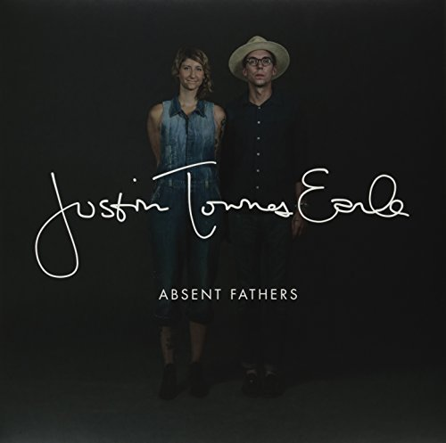 Justin Townes Earle Absent Fathers