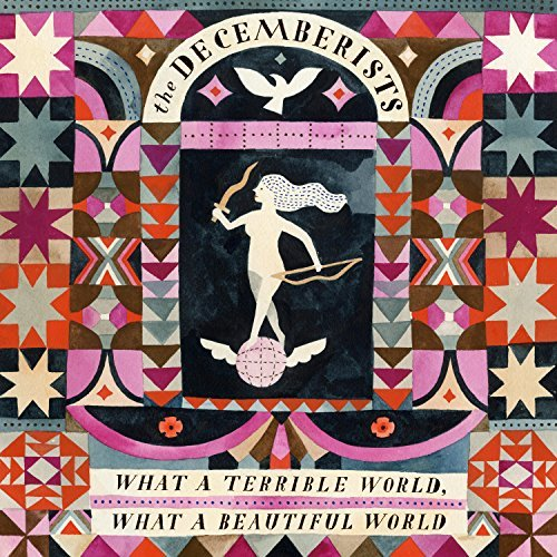 Decemberists What A Terrible World What A Beautiful World Lp