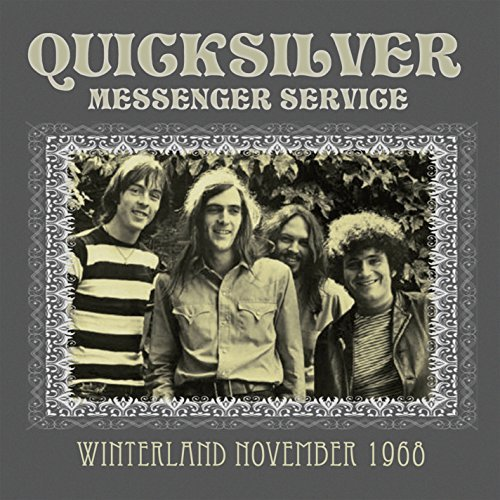 Quicksilver Messenger Service Winterland November 1968