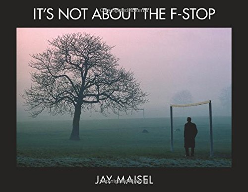 Jay Maisel It's Not About The F Stop