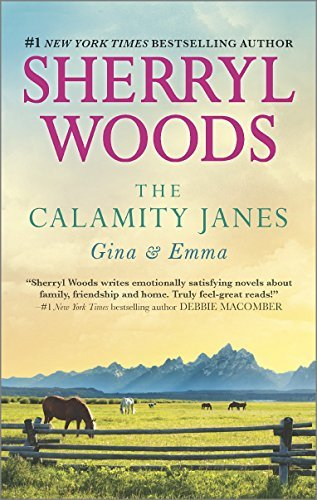 Sherryl Woods The Calamity Janes Gina & Emma To Catch A Thief