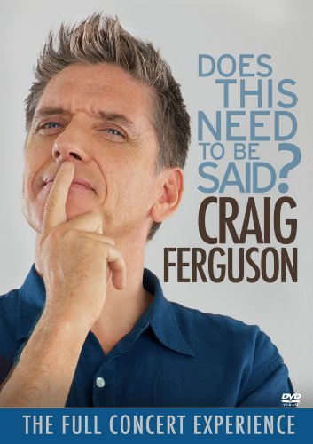 Craig Ferguson Does This Need To Be Said? Ws Nr