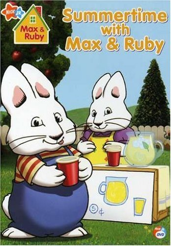 Summertime With Max & Ruby Max & Ruby Max & Ruby
