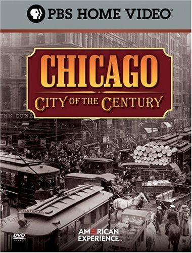 Chicago City Of The Century American Experience Clr Nr 3 DVD