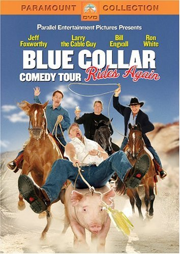Foxworthy Engvall White Larry Blue Collar Comedy Tour Rides Clr Ws Nr