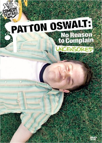 Patton Oswalt No Reason To Complain Nr