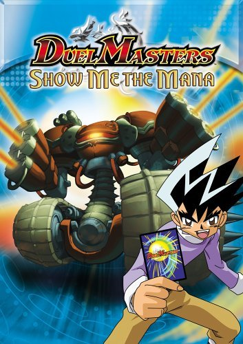Duel Masters Show Me The Mana Clr Nr