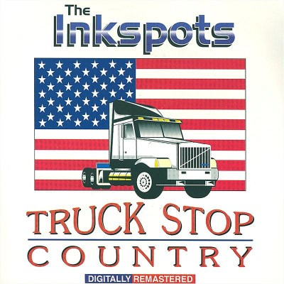 Ink Spots Truck Stop Country