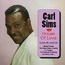 Carl Sims House Of Love