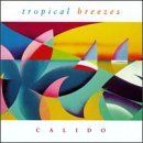 Calido Tropical Breezes