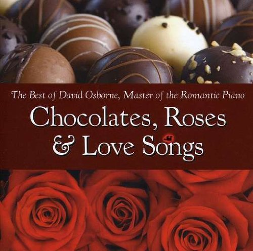 David Osborne Chocolates Roses & Love Songs