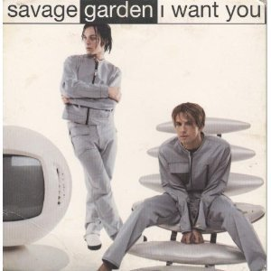 Savage Garden I Want You
