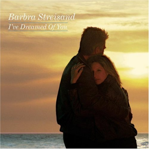 Barbra Streisand I've Dreamed Of You B W At The Same Time