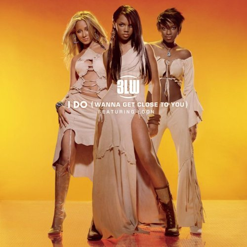 3lw I Do (wanna Get Close To You) B W Neva Get Enuf