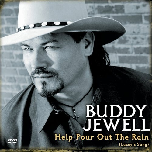 Buddy Jewell Help Our Out The Rain Lacey's