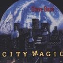 Steve Bach City Magic