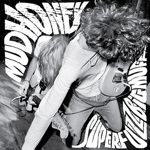 Mudhoney Superfuzz Bigmuff