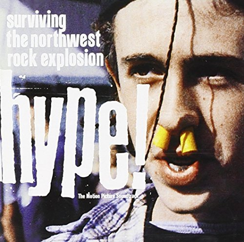 Hype! Soundtrack Fastbacks Mudhoney Soundgarden Nirvana Green River Lanegan