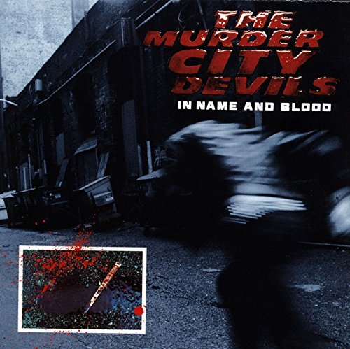 Murder City Devils In Name & Blood