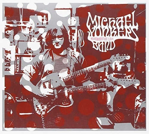 Michael Yonkers Band Microminiature Love Incl. Bonus Tracks