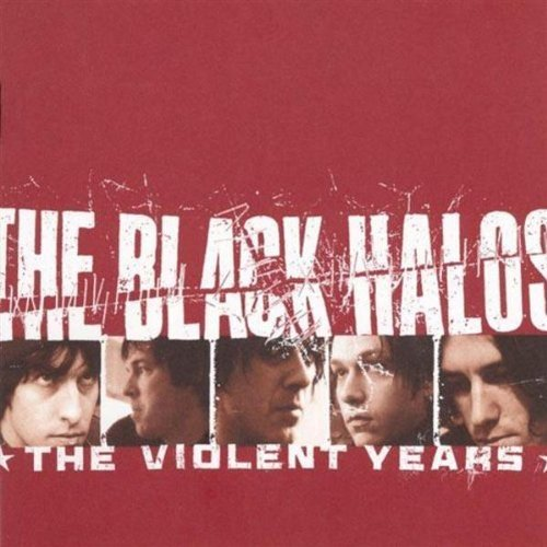 Black Halos Violent Years