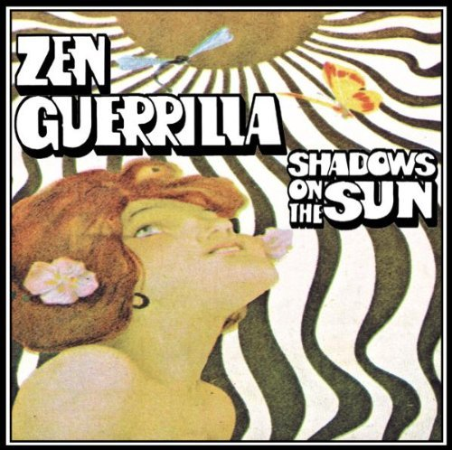 Zen Guerrilla Shadows On The Sun