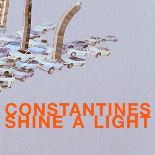 Constantines Shine A Light