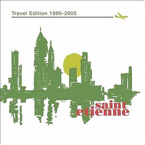 Saint Etienne Travel Edition (1990 05)