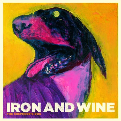 Iron & Wine Shepherd's Dog